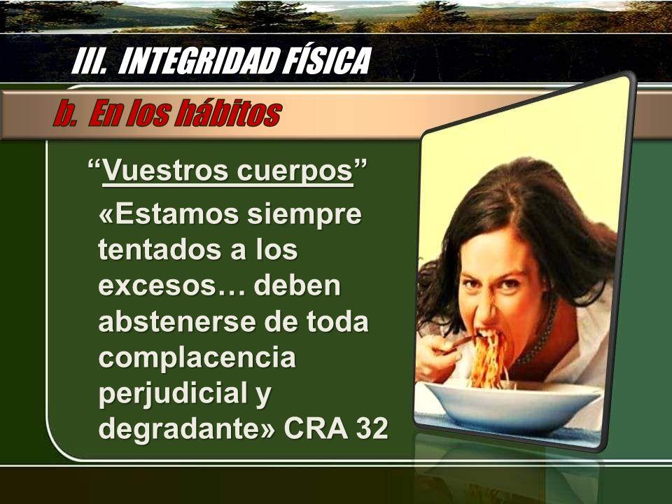 III. INTEGRIDAD FÍSICA