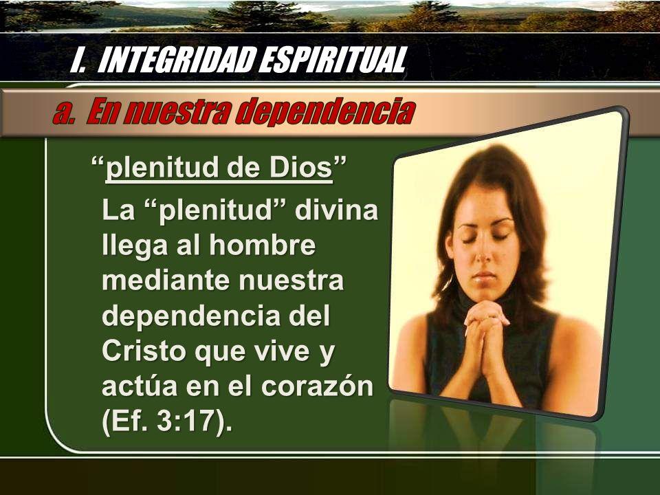 I. INTEGRIDAD ESPIRITUAL