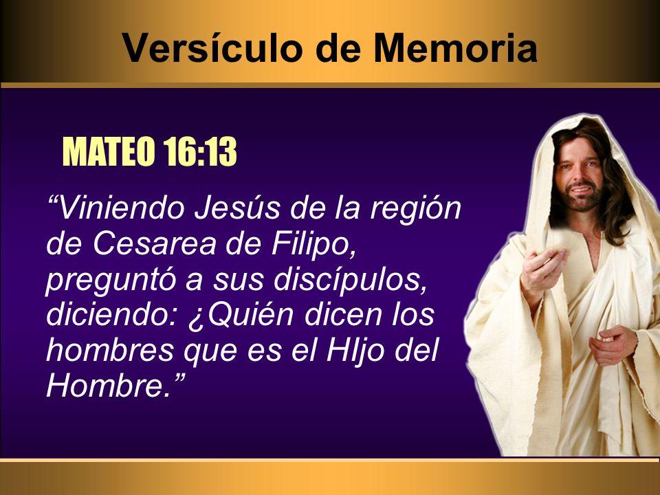 Versículo de Memoria MATEO 16:13