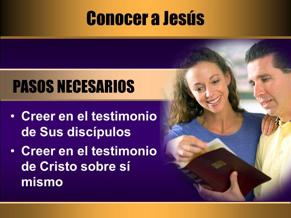 Conocer a Jesús PASOS NECESARIOS
