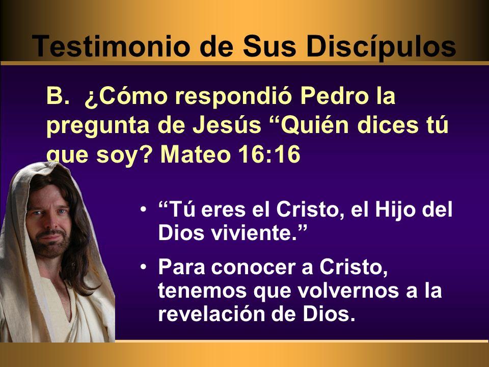 Testimonio de Sus Discípulos