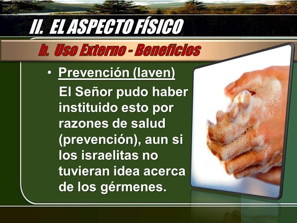 II. EL ASPECTO FÍSICO Prevención (laven)