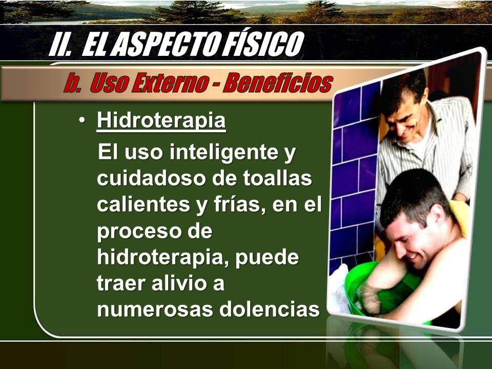 II. EL ASPECTO FÍSICO Hidroterapia