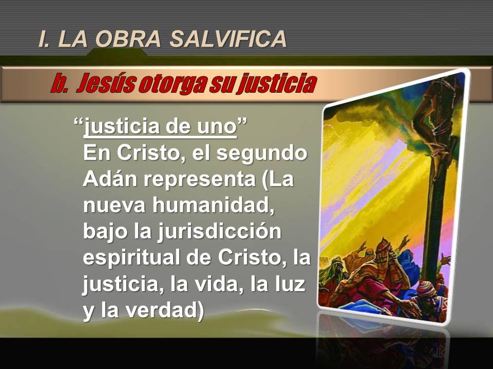 b. Jesús otorga su justicia