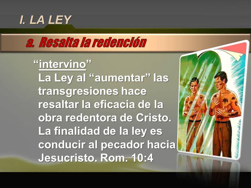 a. Resalta la redención I. LA LEY intervino