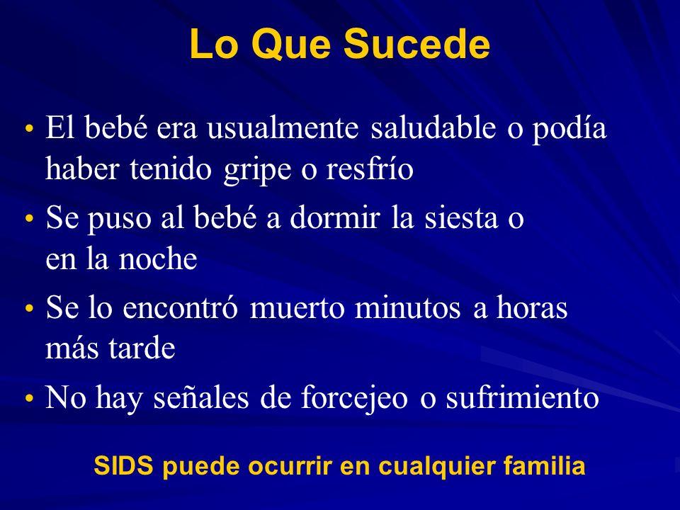 SIDS puede ocurrir en cualquier familia