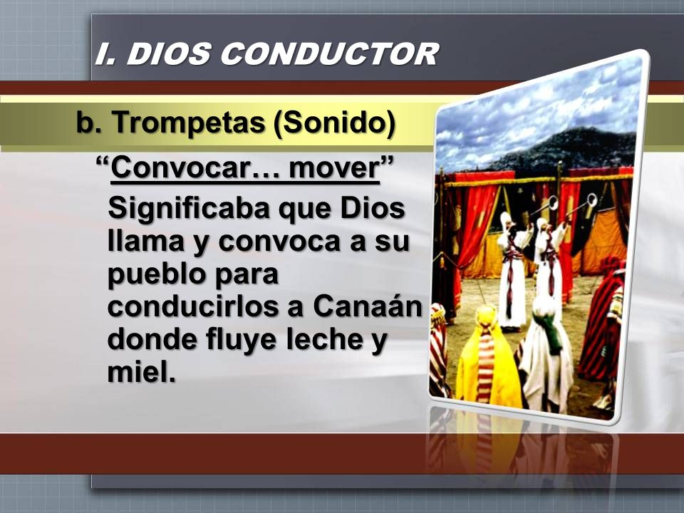 I. DIOS CONDUCTORb. Trompetas (Sonido)