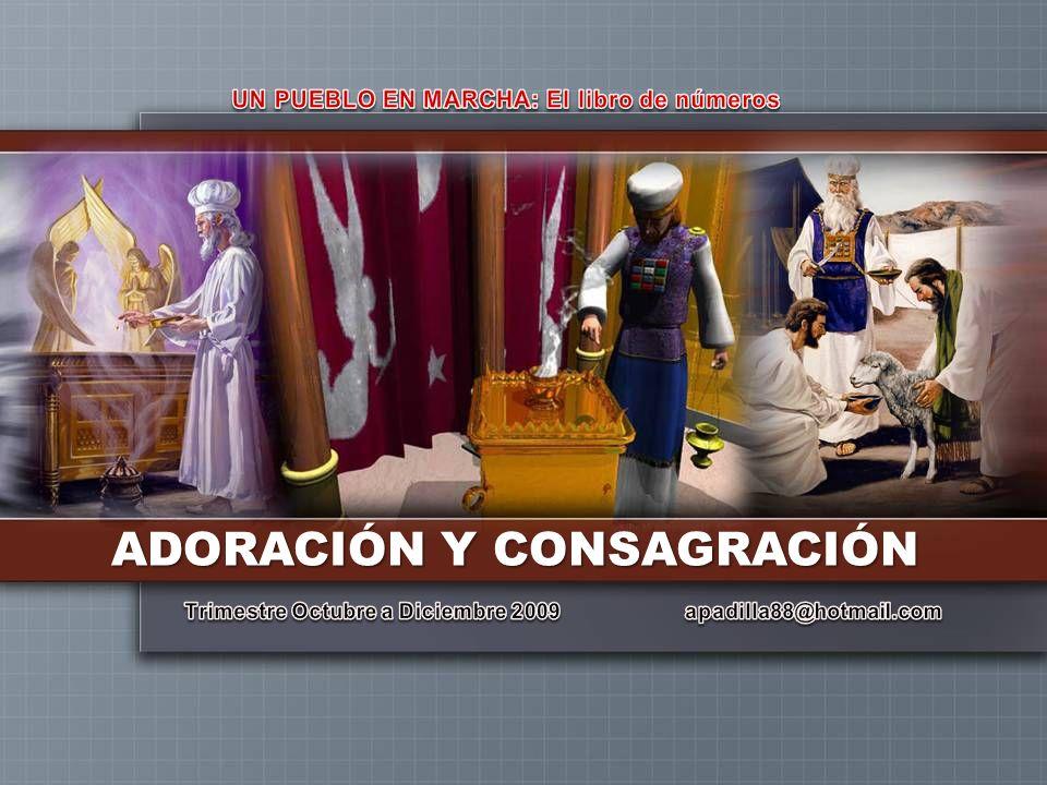 ADORACIÓN Y CONSAGRACIÓN