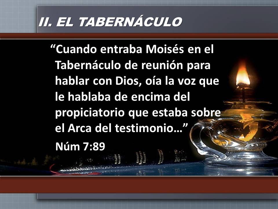 II. EL TABERNÁCULO