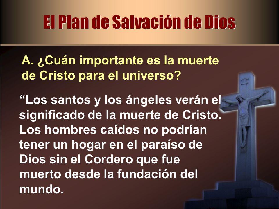 El Plan de Salvación de Dios