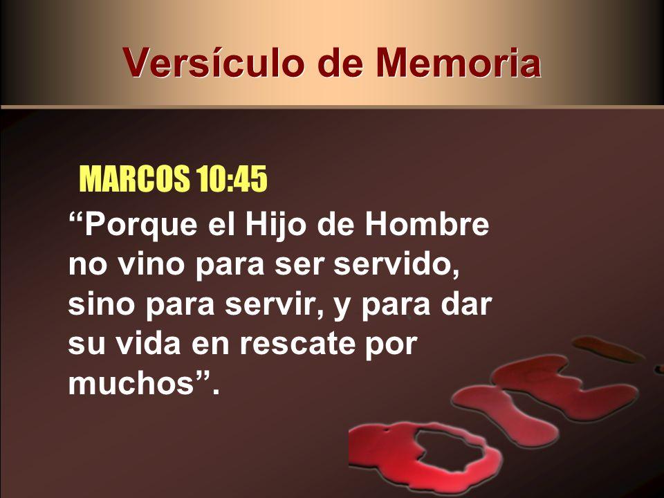 Versículo de Memoria MARCOS 10:45