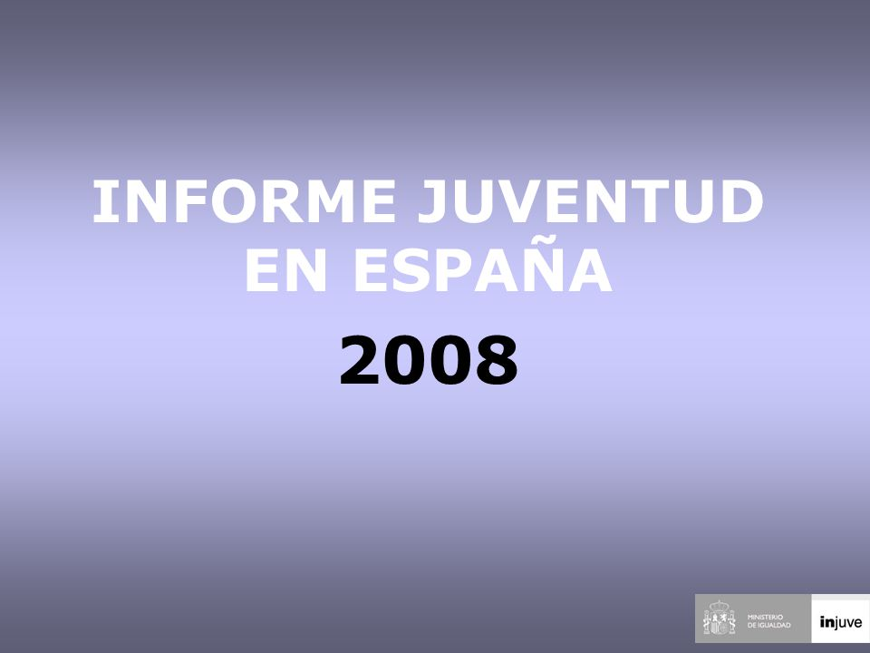INFORME JUVENTUD EN ESPAÑA