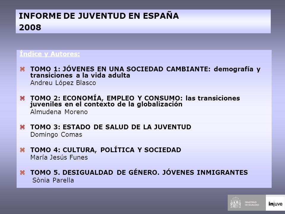 INFORME DE JUVENTUD EN ESPAÑA 2008