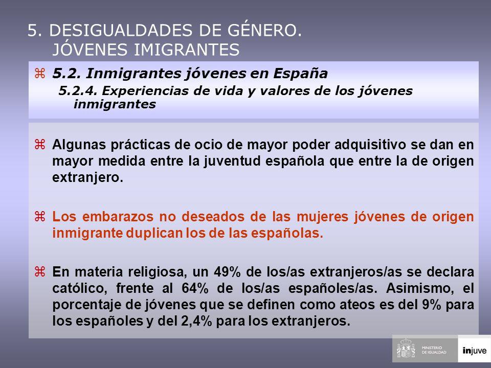 5. DESIGUALDADES DE GÉNERO. JÓVENES IMIGRANTES