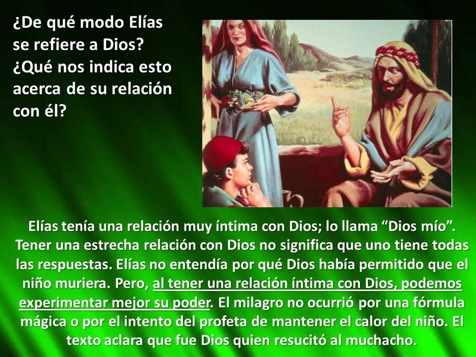 ¿De qué modo Elías se refiere a Dios ¿Qué nos indica esto