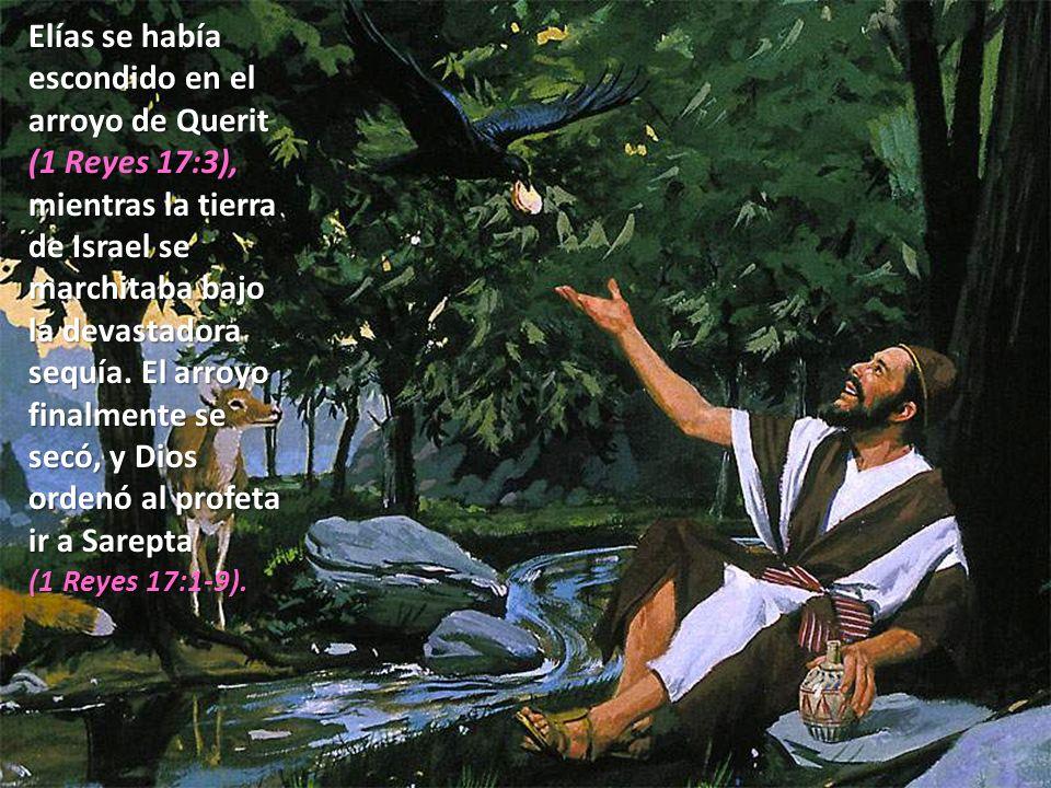 Elías se había escondido en el arroyo de Querit