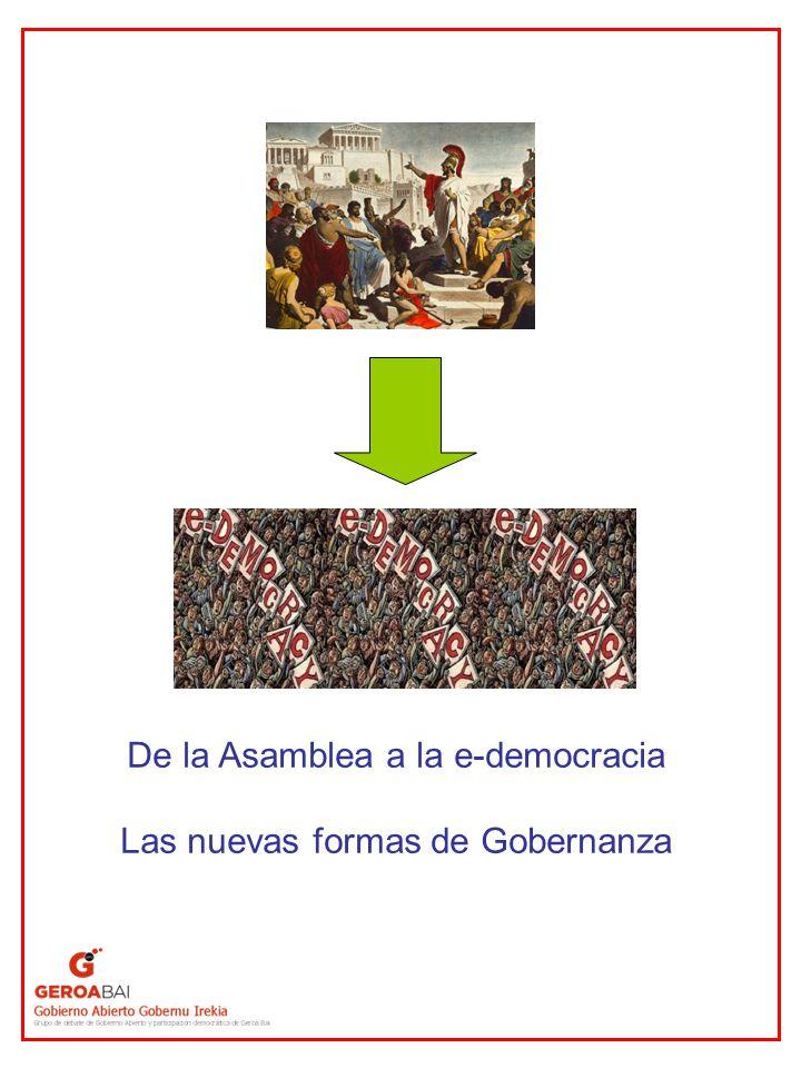De la Asamblea a la e-democracia Las nuevas formas de Gobernanza