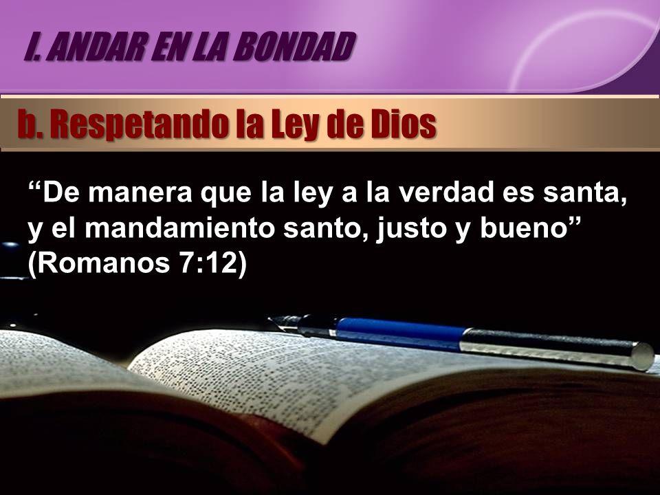 b. Respetando la Ley de Dios