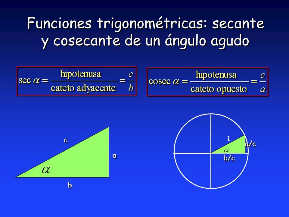 Funciones trigonométricas: secante y cosecante de un ángulo agudo