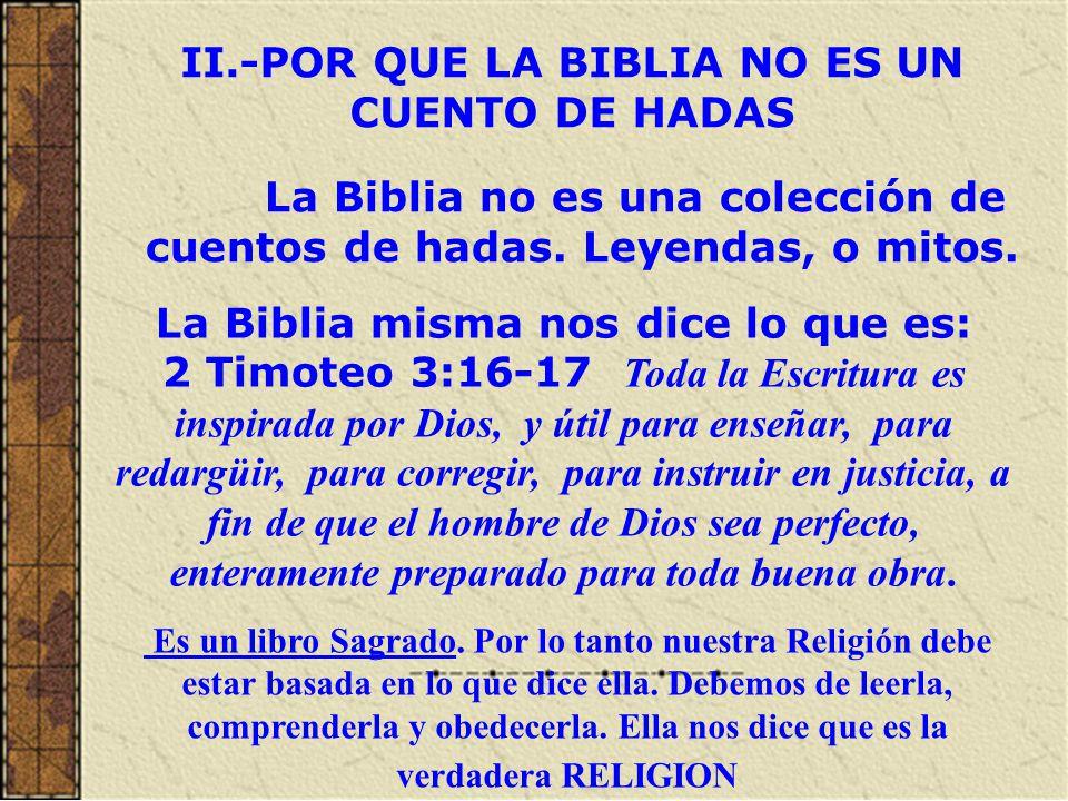 II.-POR QUE LA BIBLIA NO ES UN CUENTO DE HADAS