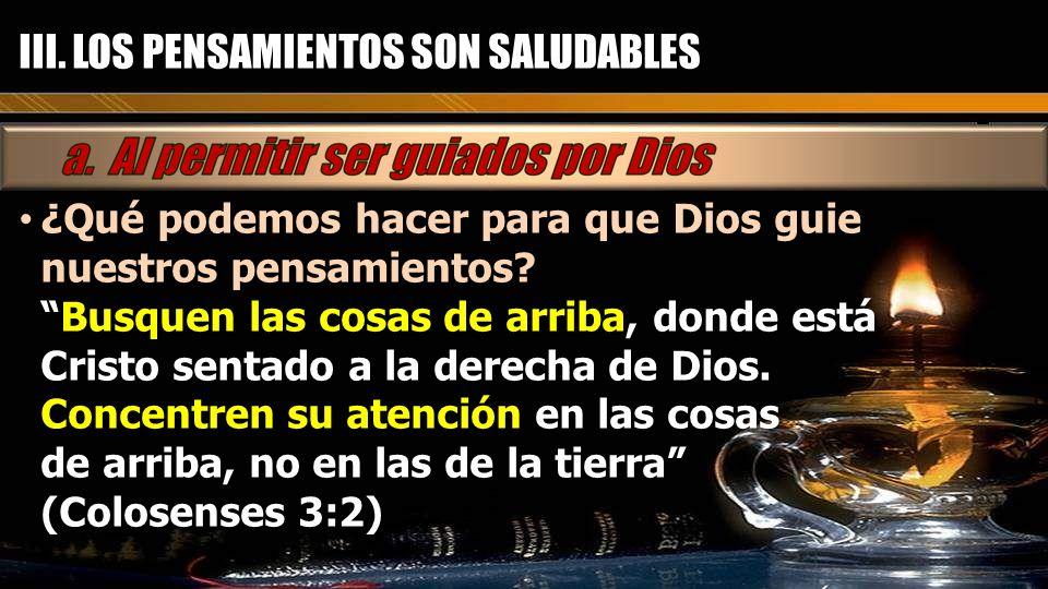 III. LOS PENSAMIENTOS SON SALUDABLES