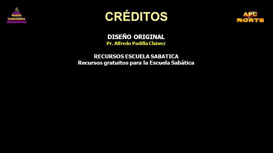 CRÉDITOS DISEÑO ORIGINAL RECURSOS ESCUELA SABATICA