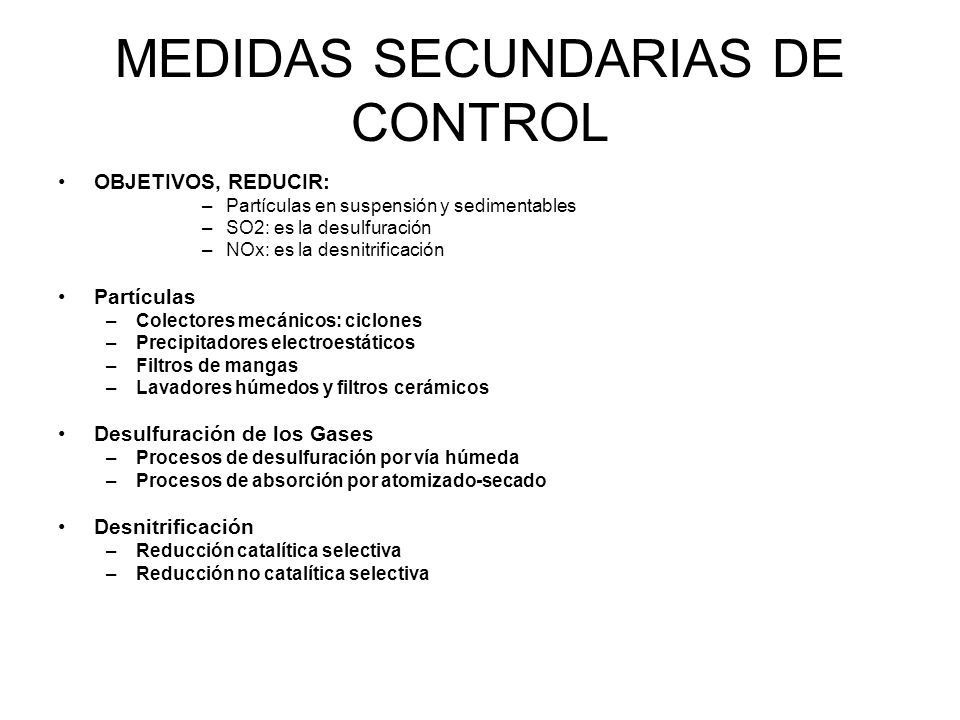 MEDIDAS SECUNDARIAS DE CONTROL