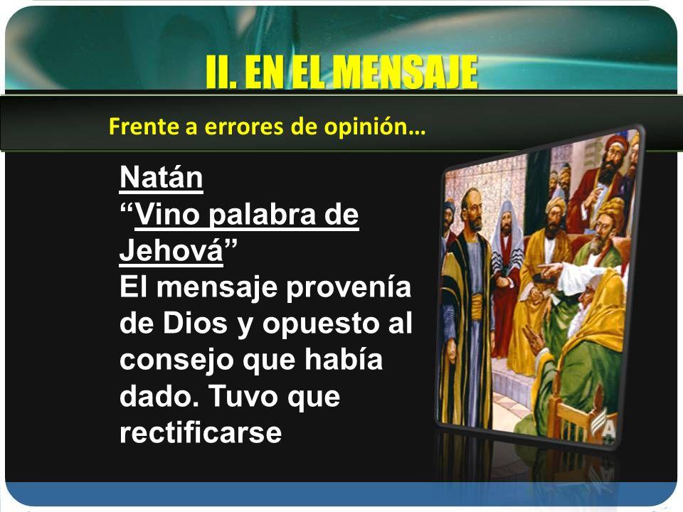 II. EN EL MENSAJE Natán Vino palabra de Jehová
