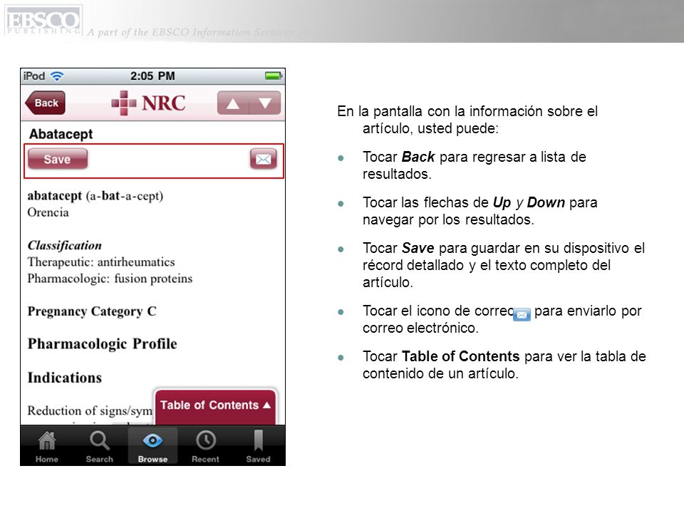 En la pantalla con la información sobre el artículo, usted puede: