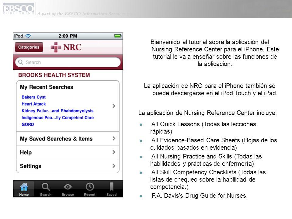 La aplicación de Nursing Reference Center incluye: