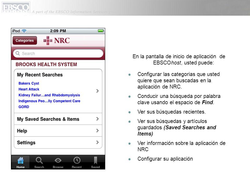 En la pantalla de inicio de aplicación de EBSCOhost, usted puede: