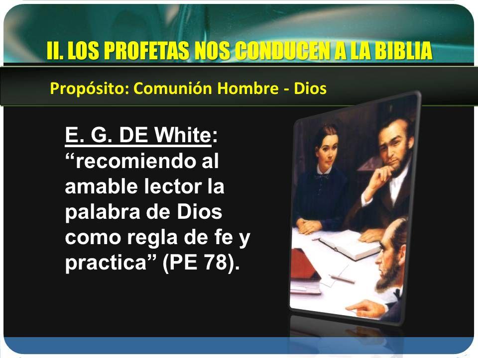 II. LOS PROFETAS NOS CONDUCEN A LA BIBLIA