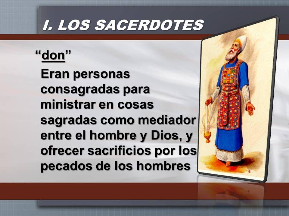 I. LOS SACERDOTES