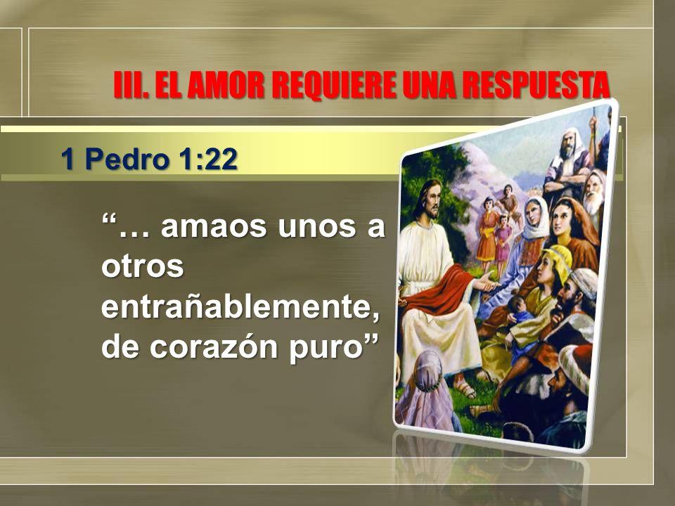 III. EL AMOR REQUIERE UNA RESPUESTA