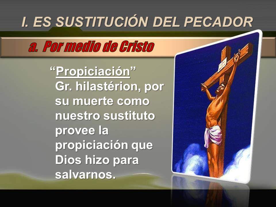 I. ES SUSTITUCIÓN DEL PECADOR