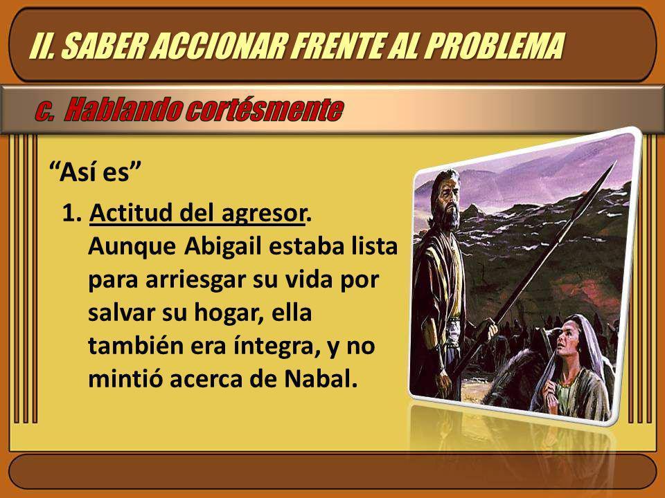 II. SABER ACCIONAR FRENTE AL PROBLEMA