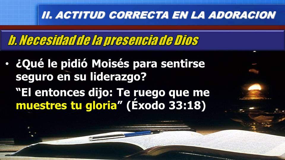 ¿Qué le pidió Moisés para sentirse seguro en su liderazgo