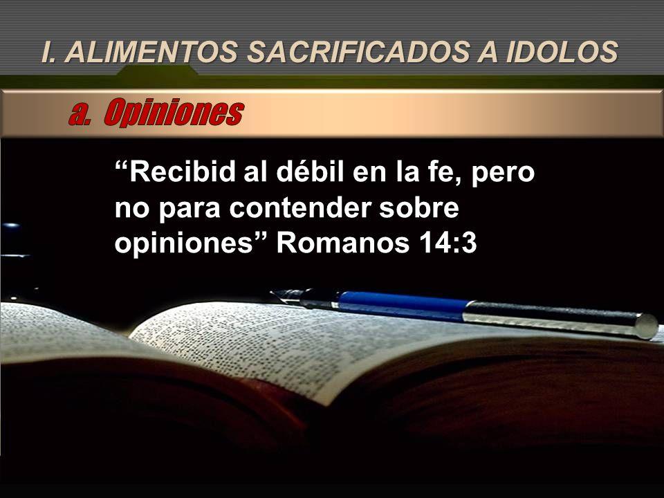 a. Opiniones I. ALIMENTOS SACRIFICADOS A IDOLOS