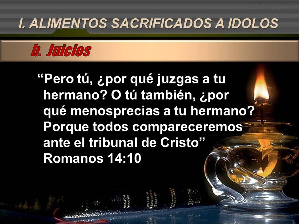 b. Juicios I. ALIMENTOS SACRIFICADOS A IDOLOS