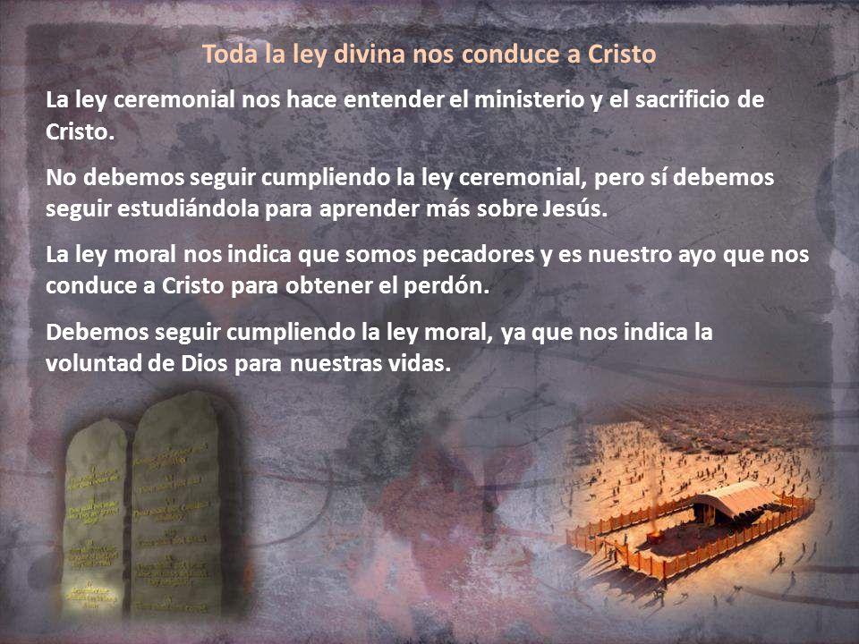 Toda la ley divina nos conduce a Cristo