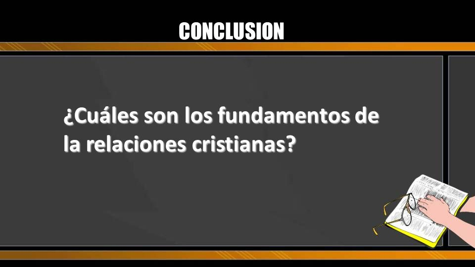 ¿Cuáles son los fundamentos de la relaciones cristianas
