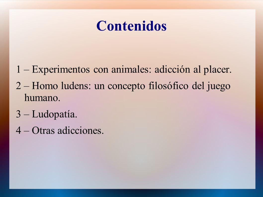 Contenidos 1 – Experimentos con animales: adicción al placer.