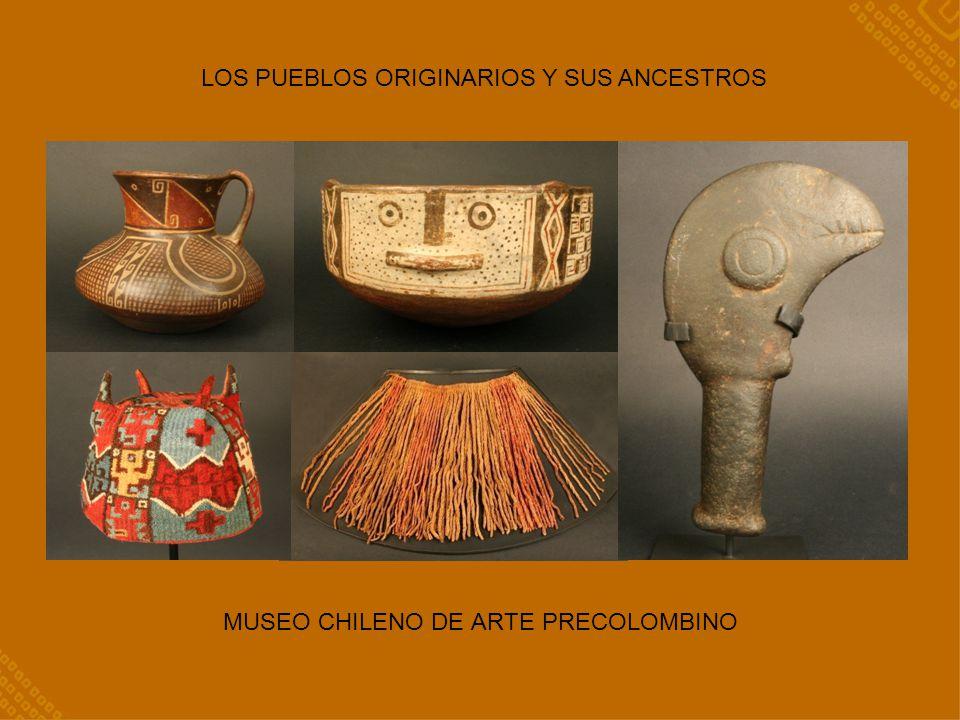 LOS PUEBLOS ORIGINARIOS Y SUS ANCESTROS