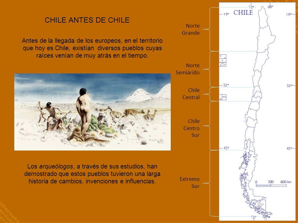 CHILE ANTES DE CHILE Norte Grande.