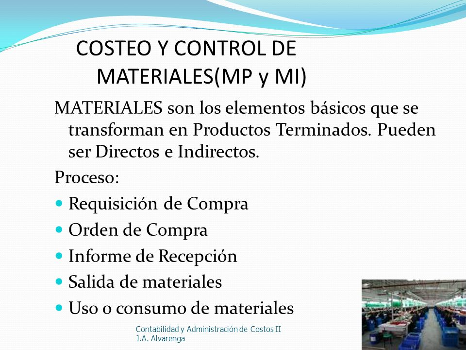 COSTEO Y CONTROL DE MATERIALES(MP y MI)
