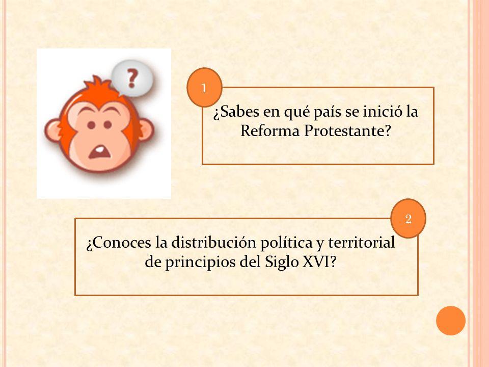 ¿Sabes en qué país se inició la Reforma Protestante