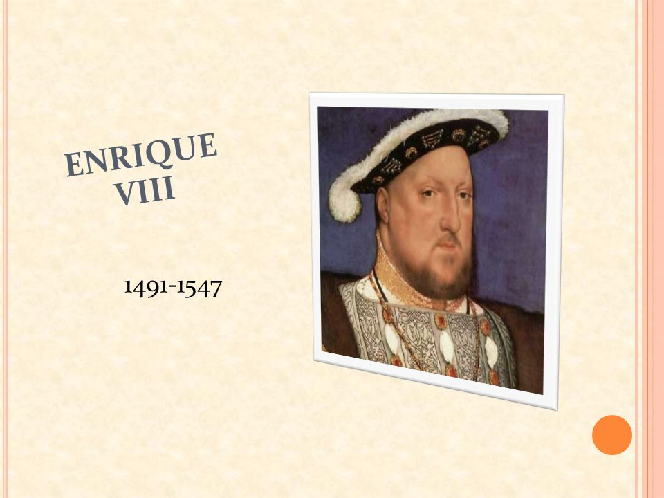 ENRIQUE VIII 1491-1547
