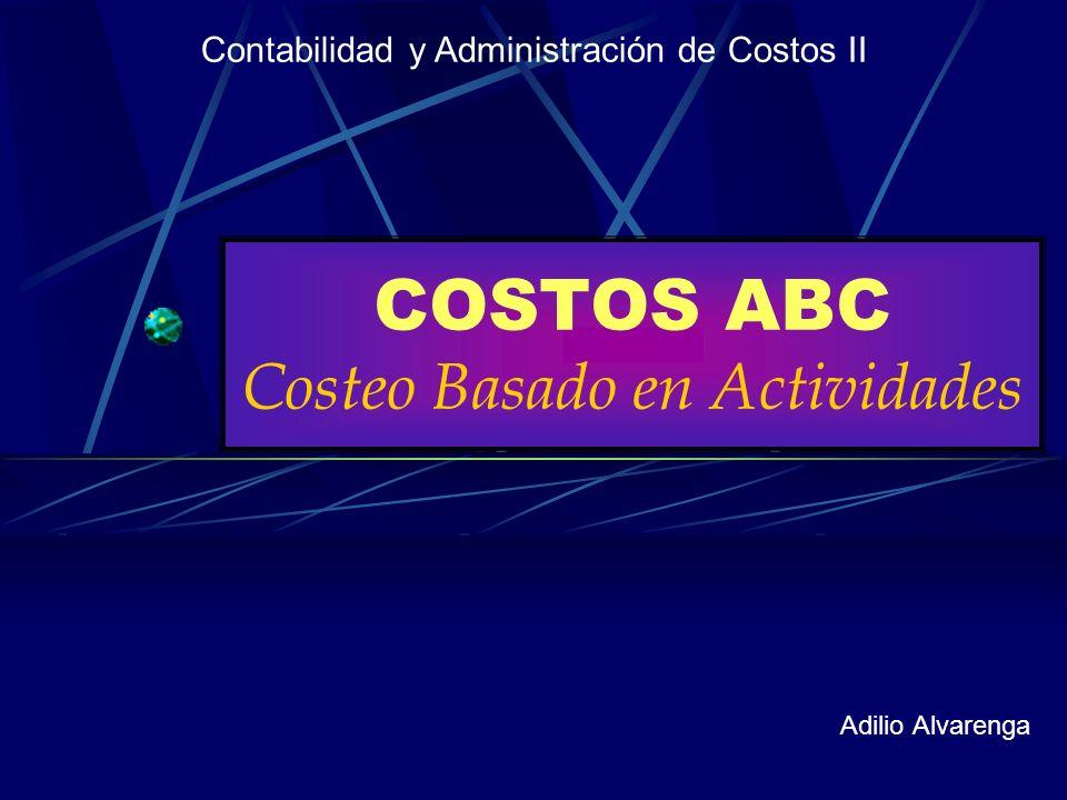 COSTOS ABC Costeo Basado en Actividades