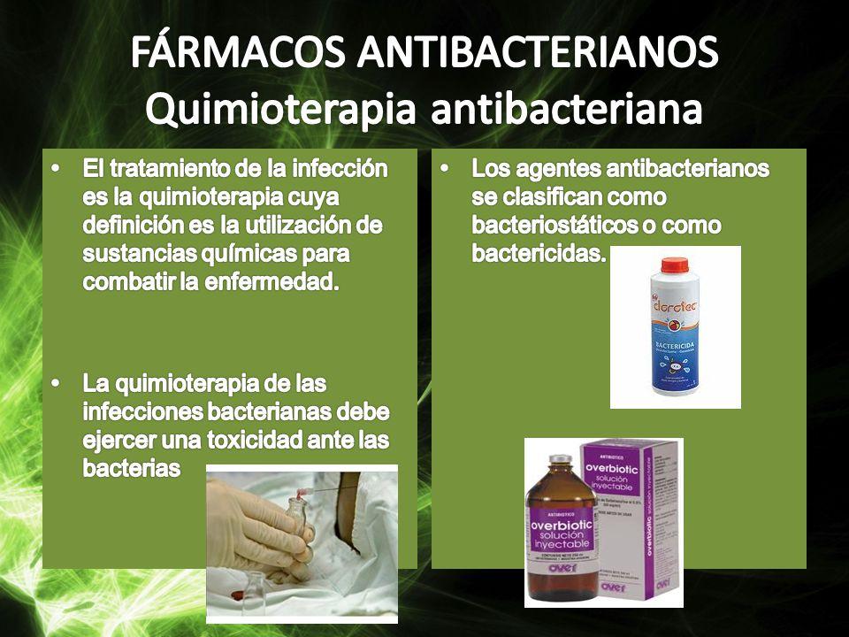 FÁRMACOS ANTIBACTERIANOS Quimioterapia antibacteriana