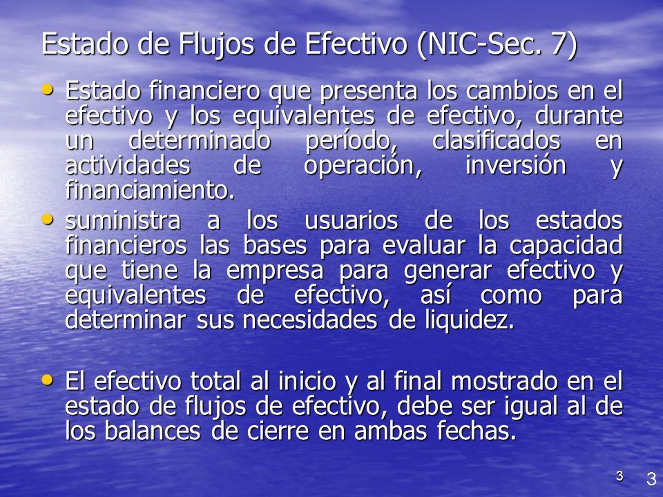 Estado de Flujos de Efectivo (NIC-Sec. 7)